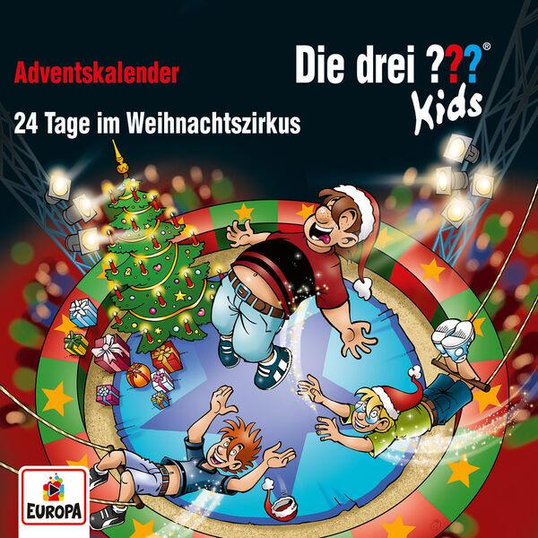 Die Drei ??? Kids - Adventskalender - 24 Tage im Weihnachtszirkus