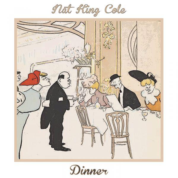 Nat King Cole - Dinner