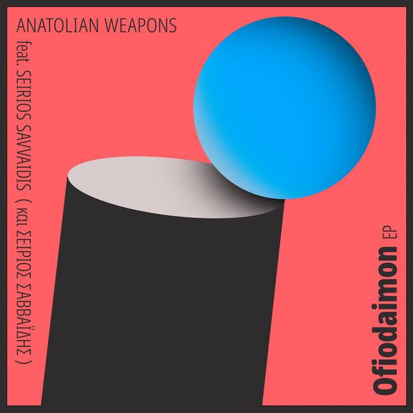 Anatolian Weapons - Ofiodaimon EP