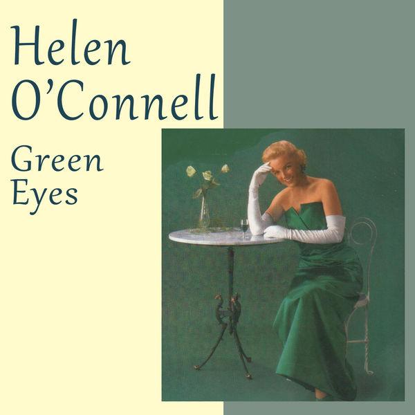 Helen O'Connell - Green Eyes (Bonus Track Version)
