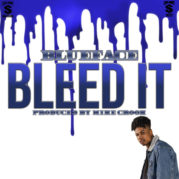 Album Bleed It, Blueface | Qobuz: download and streaming in