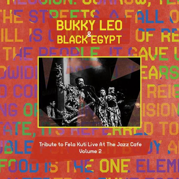 Bukky Leo - Tribute to Fela Kuti, Vol. 2 (Live at the Jazz Cafe)