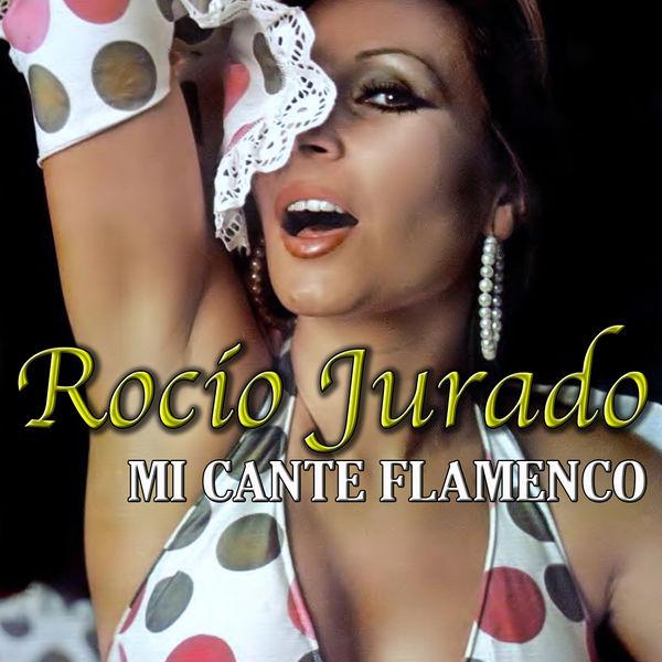 Rocio Jurado - Mi Cante Flamenco