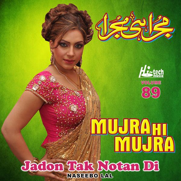 Album Jadon Tak Notan Di, Vol  89 (Mujra Hi Mujra), Naseebo