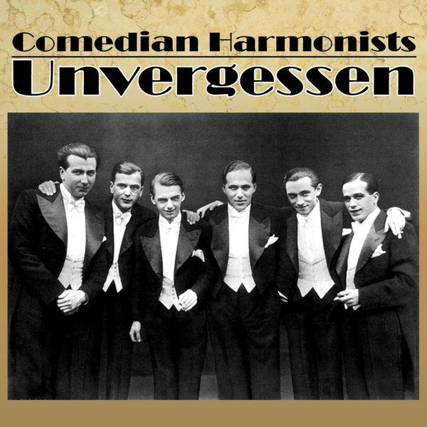 Comedian Harmonists - Unvergessen