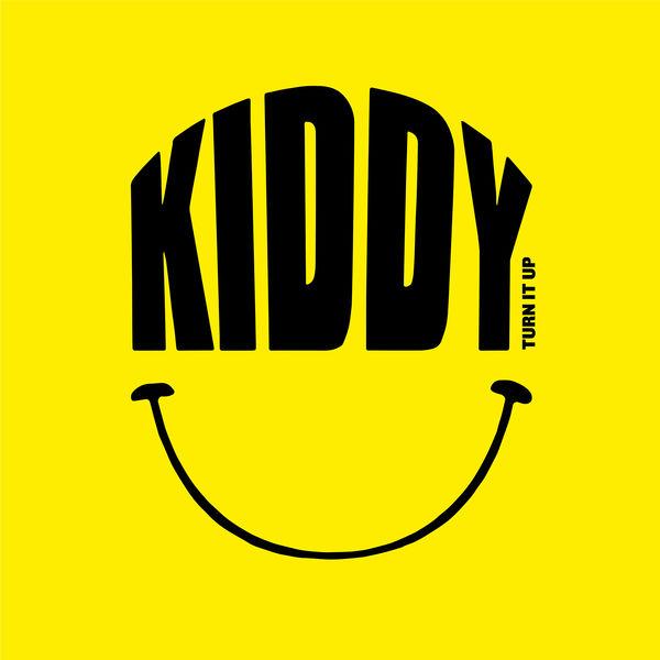 Kiddy Smile|Turn It Up