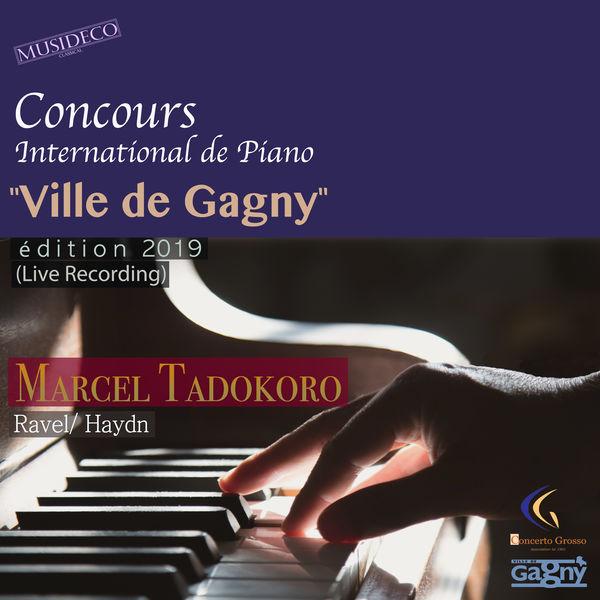 "Marcel Tadokoro - Concours International de Piano ""Ville de Gagny"", (Édition 2019 [Live Recording])"