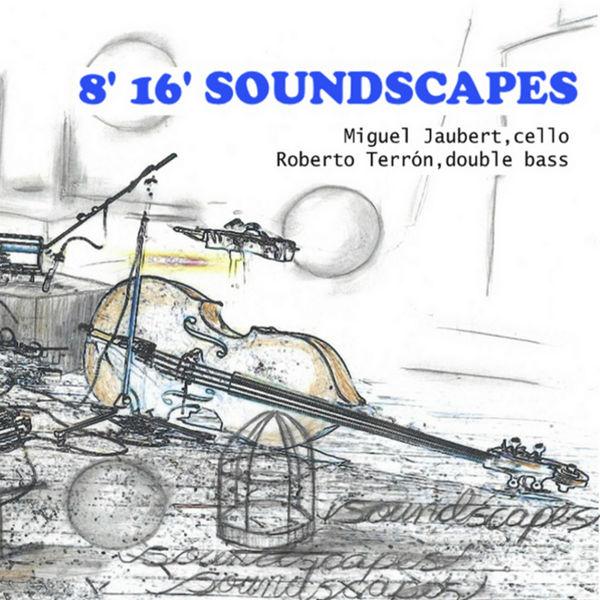 8'16' Soundscapes - 8'16' Soundscapes