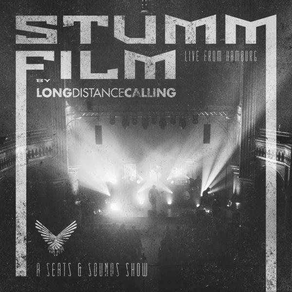 Long Distance Calling - STUMMFILM - Live from Hamburg