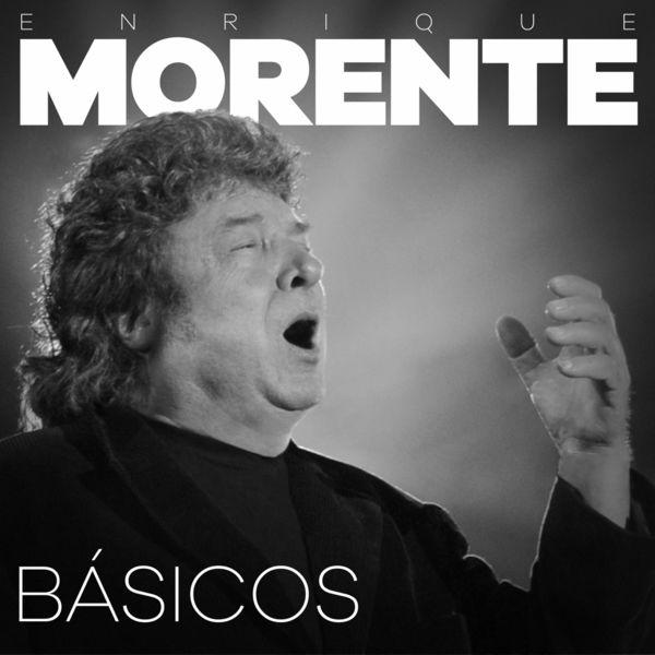 Enrique Morente - Básicos