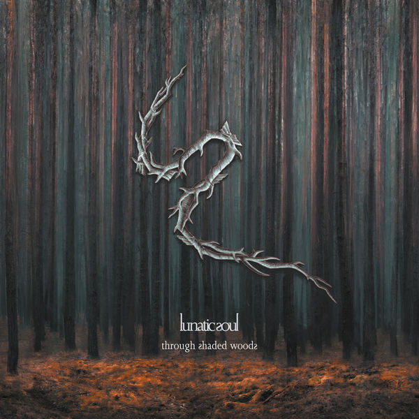 Lunatic Soul - Through Shaded Woods (Deluxe Edition)
