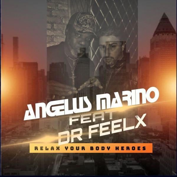 Angelus Marino - Relax Your Body Heros