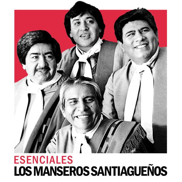 Los Manseros Santiagueños - Esenciales