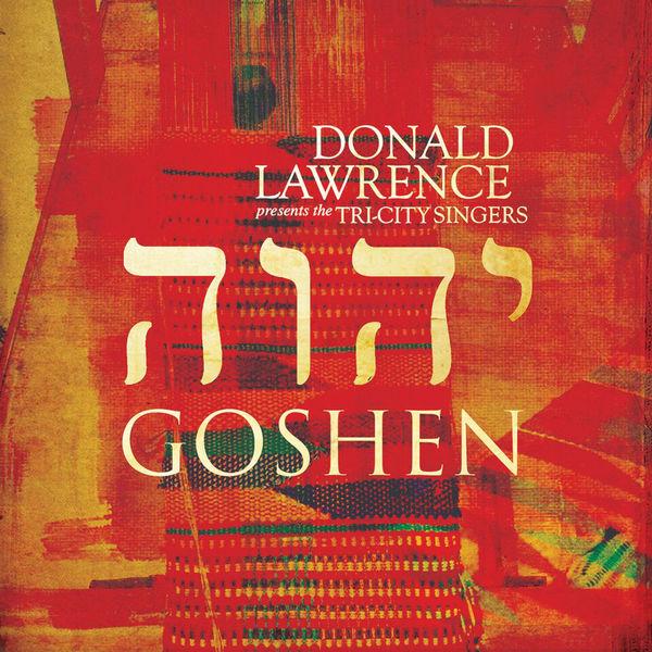 Donald Lawrence - Goshen
