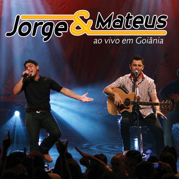 Jorge & Mateus - Jorge & Mateus Ao Vivo Em Goiânia