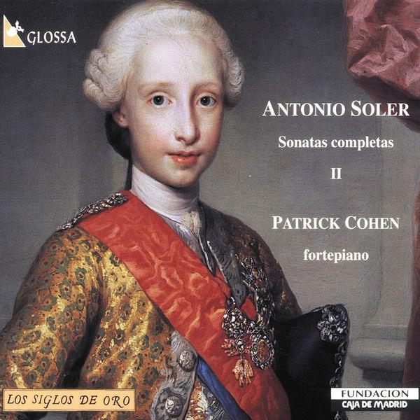 Patrick Cohen - Soler: Sonatas completas, Vol. 2