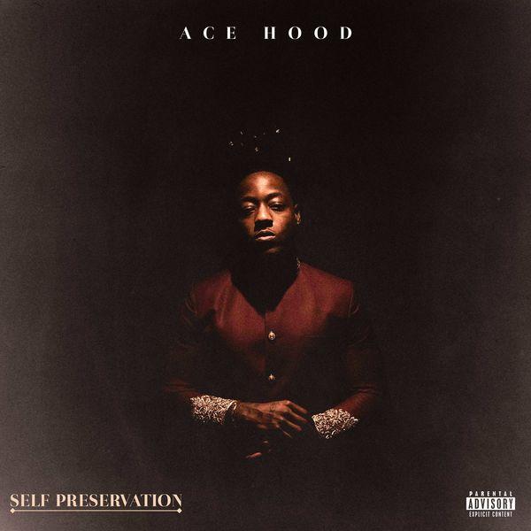Ace Hood - Self Preservation