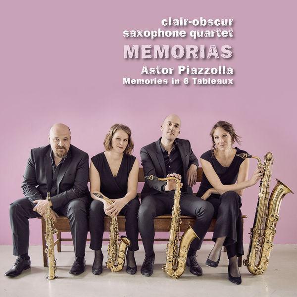 Clair-Obscur - Memorias. Piazzolla : Memories in 6 Tableaux