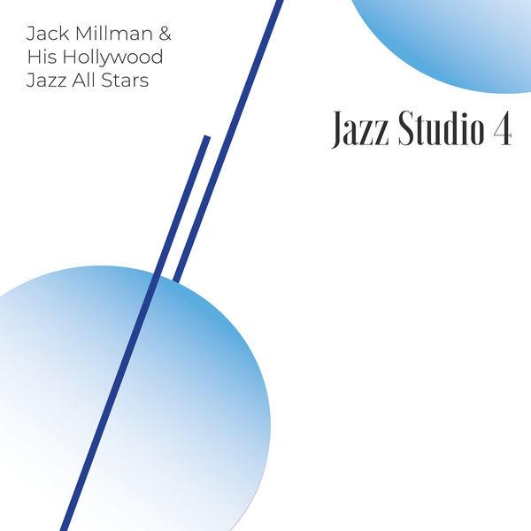 Jack Millman - Jazz Studio 4