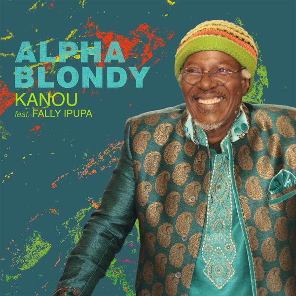 Album Kanou Feat Fally Ipupa Alpha Blondy Qobuz Download E