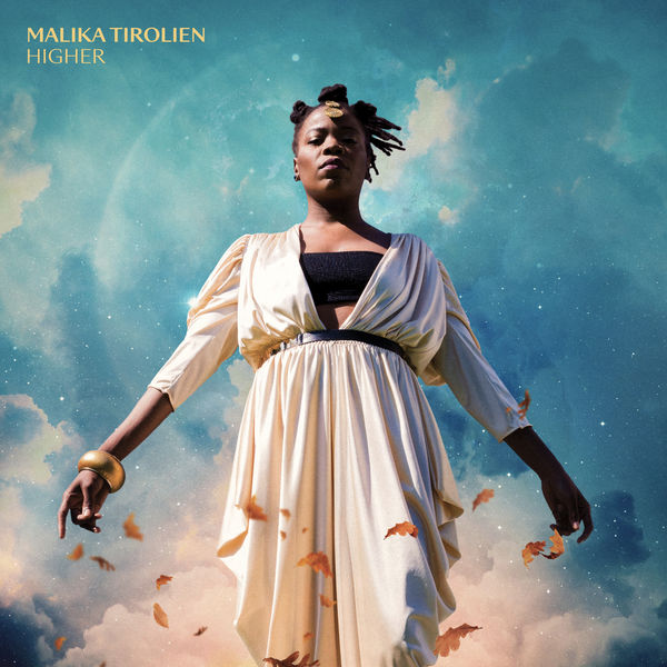 Malika Tirolien - HIGHER