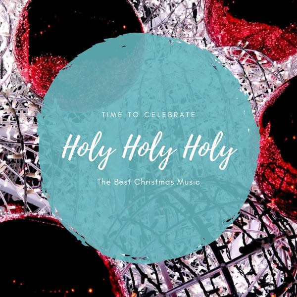 Various Artists - Holy Holy Holy