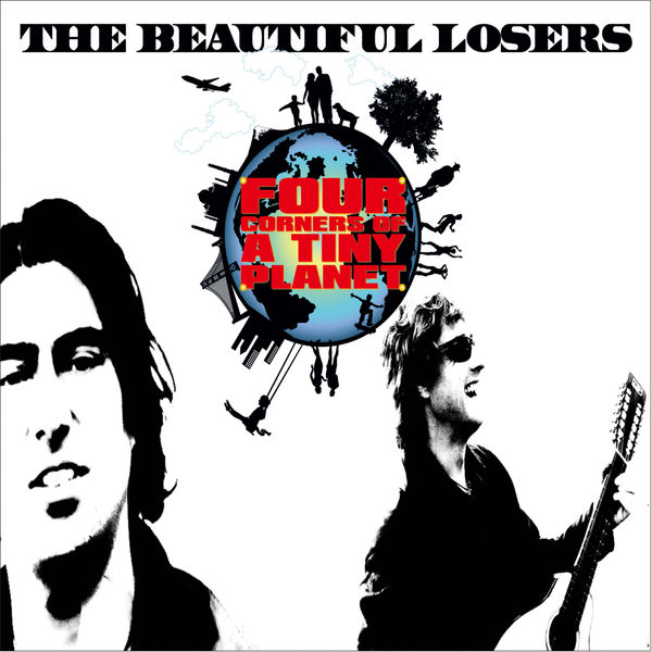 The Beautiful Losers - Four Corners Of a Tiny Planet