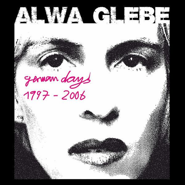Alwa Glebe - German Days 1997 - 2006