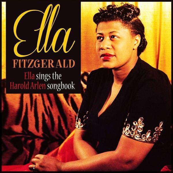 Ella Fitzgerald - Ella Sings the Harold Arlen Songbook (Remastered)