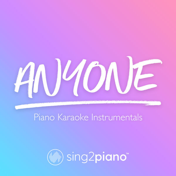 Sing2Piano - Anyone