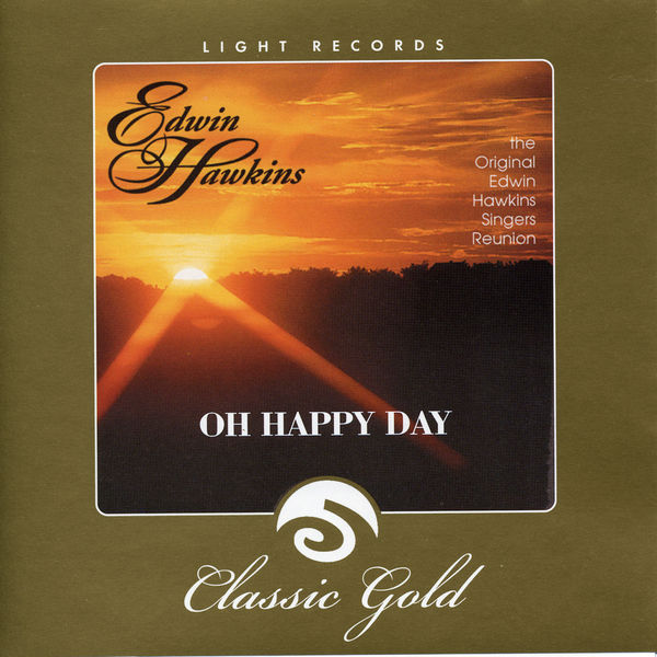 Edwin Hawkins - Oh Happy Day
