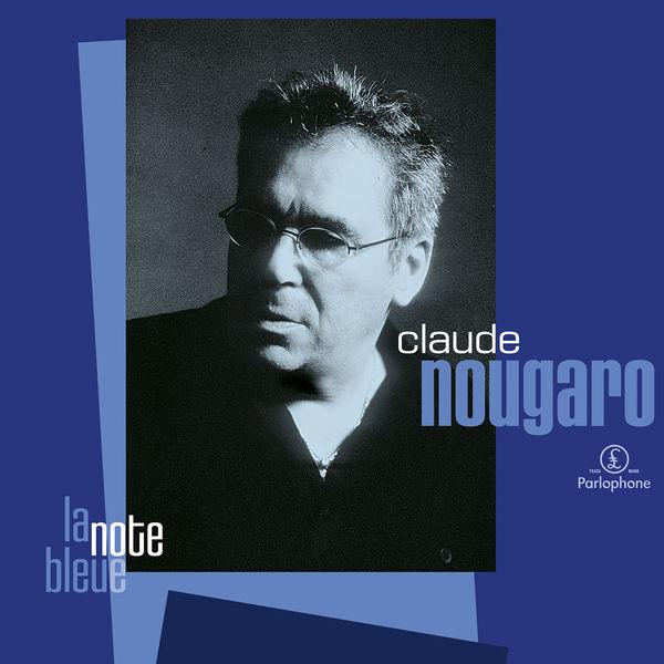 Claude Nougaro - La note bleue