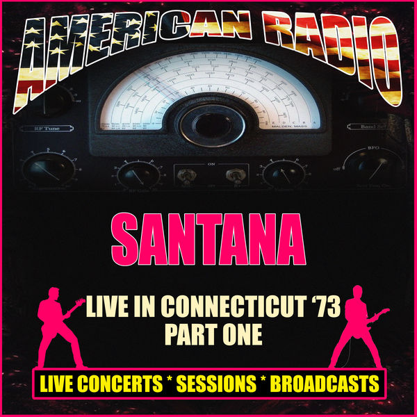 Santana - Live in Connecticut '73 - Part One