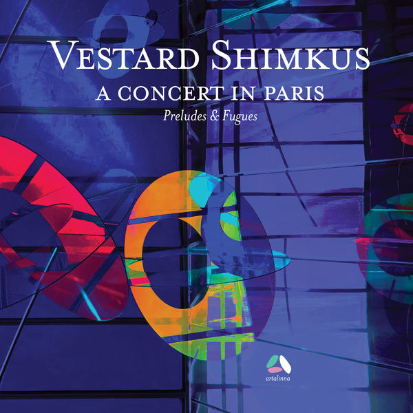 Vestard Shimkus - Preludes and Fugues (A Concert in Paris)