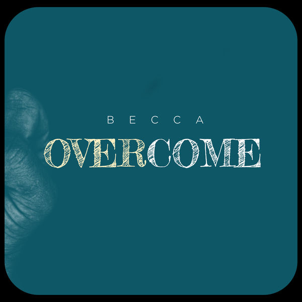 Becca - Overcome