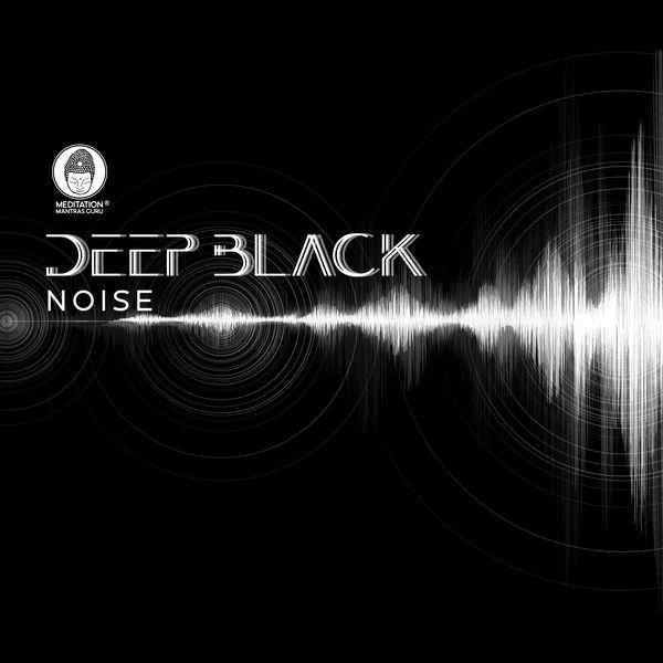 Meditation Mantras Guru Deep Black Noise: Dark Frequency for Sleep, Meditation and Hypnosis