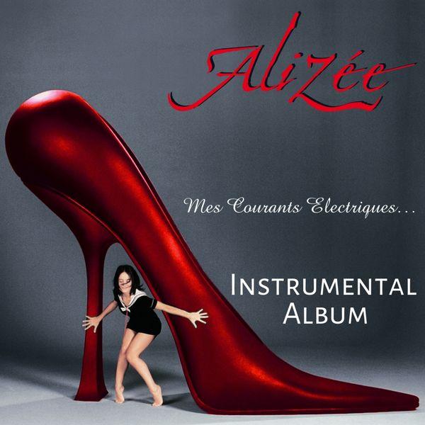 Alizée Mes courants électriques  (Instrumental version)