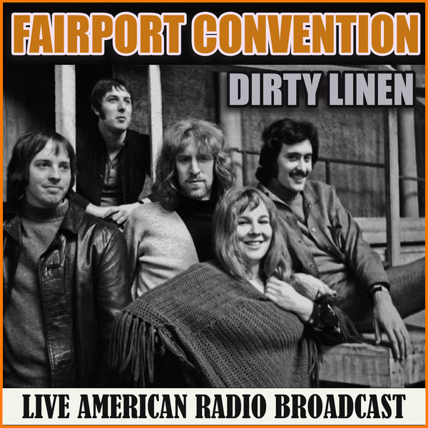 Fairport Convention - Dirty Linen