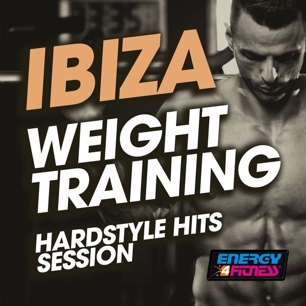 Various Artists - Ibiza Weight Training Hardstyle Hits Session