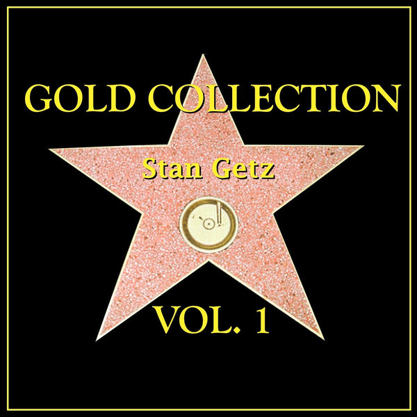 Stan Getz - Gold Collection Vol. I