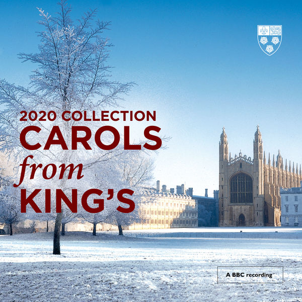 Choir of King's College, Cambridge - Carols From King's (2020 Collection)