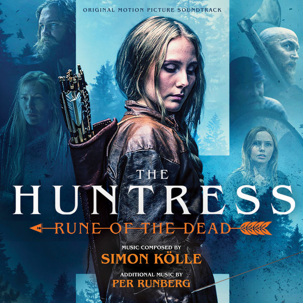 Simon Kölle - The Huntress: Rune of the Dead (Original Motion Picture Soundtrack)