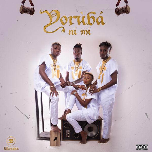 Street Billionaires - Yoruba Ni Mi