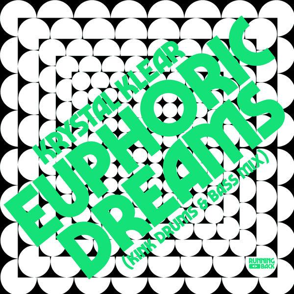 Krystal Klear - Euphoric Dreams (KiNK Drums & Bass Mix)