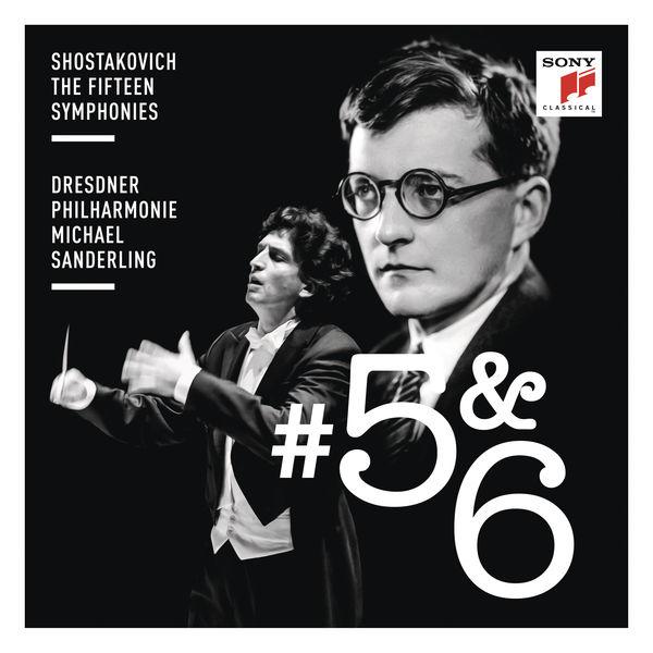 Michael Sanderling - Shostakovich: Symphonies Nos. 5 & 6
