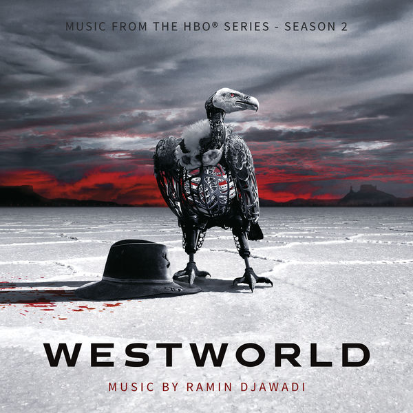 Ramin Djawadi - Westworld: Season 2 (Music From the HBO Series)