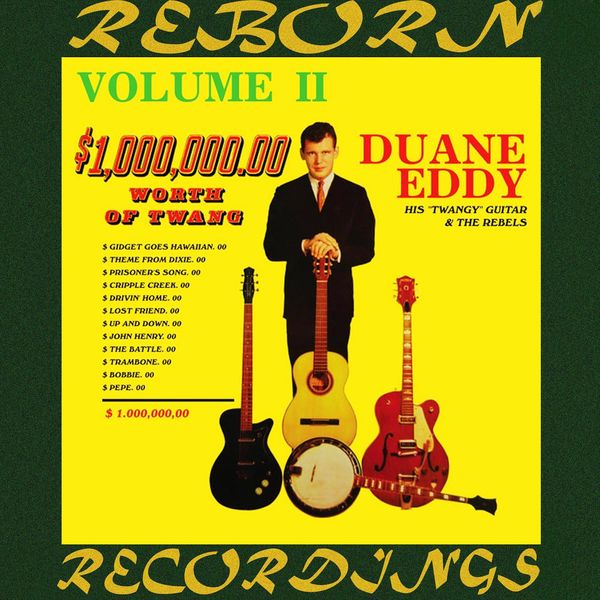 Duane Eddy - $1,000,000.00 Worth of Twang, Vol. 2 (HD Remastered)