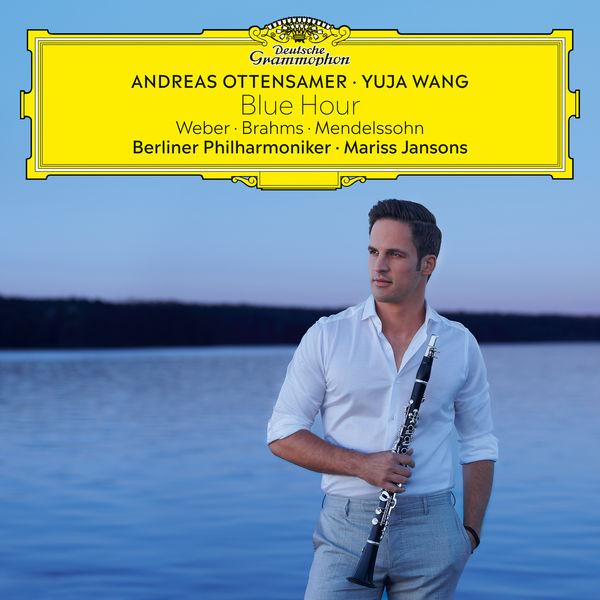 Andreas Ottensamer - Blue Hour (Weber, Brahms, Mendelssohn)