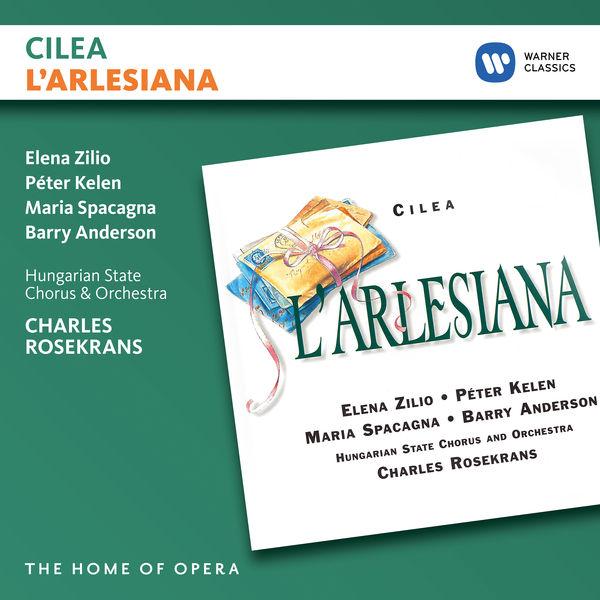 Charles Rosekrans - Cilea: L'arlesiana