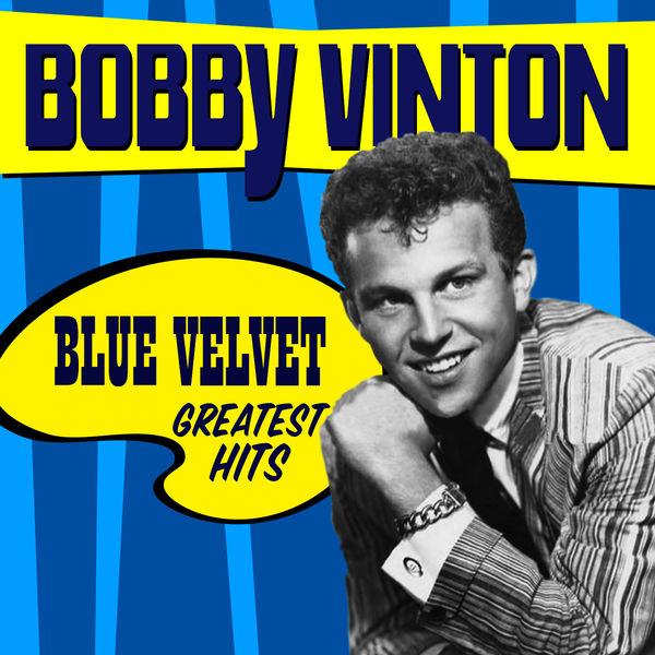 Bobby Vinton - Blue Velvet - Greatest Hits